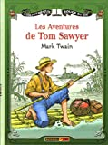 Les Aventures de Tom Sawyer - Rouge et Or - 19/05/2005