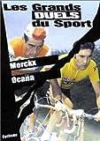 Les Grands duels du sport - Cyclisme : Merckx / Ocana [FR Import] - DOCUMENTAIRE SPORT