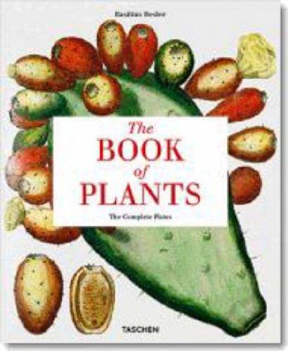 The Book of Plants: The Complete Plates par  Basilius Besler, Klaus Walter Littger, Werner Dressendorfer