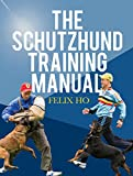 #1: The Schutzhund Training Manual
