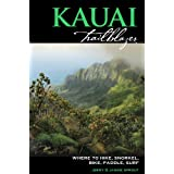 Kauai Trailblazer: Where to Hike, Snorkel, Bike, Paddle, Surf by Jerry Sprout (2011-07-13)