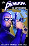 The Phantom: The Man Who Cannot Die (Phantom (Moonstone Unnumbered)) by Magno (6-Apr-2010) Paperback