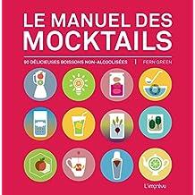 Le manuel des mocktails