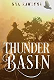 Book cover image for Thunder Basin: A Snowy Range Novel