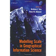 Modelling Scale in Geographical Information Science (Geography)
