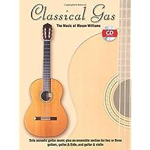 Classical Gas -- The Music of Mason Williams: Guitar TAB, Book & CD by Mason Williams (2003-11-01)
