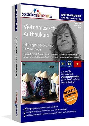 Vietnamesisch-Aufbaukurs: Lernstufen B1+B2. Lernsoftware auf CD-ROM + MP3-Audio-CD für...