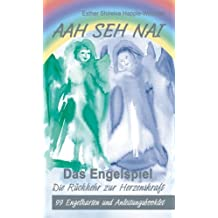Aah Seh Nai - Das Engelspiel: Engelkarten mit Anleitung in aufwändiger Box