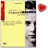 Jugend-Album - eine Sammlung attraktiver Spielstücke für Klavier in aktuell populären Musikstilen für werdende Piani