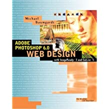 Adobe Photoshop 5.5 Web Design with Adobe GoLive by Michael Baumgardt (1999-11-01)