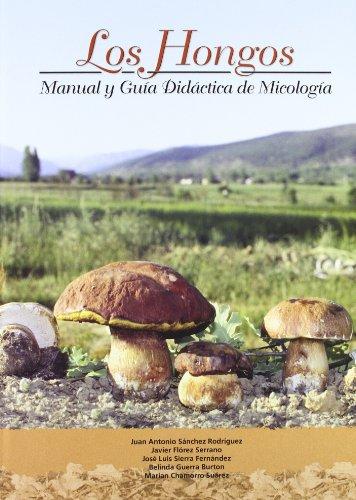 Hongos, los - manual y guia didactica de micologia (+CD) por Aa.Vv.
