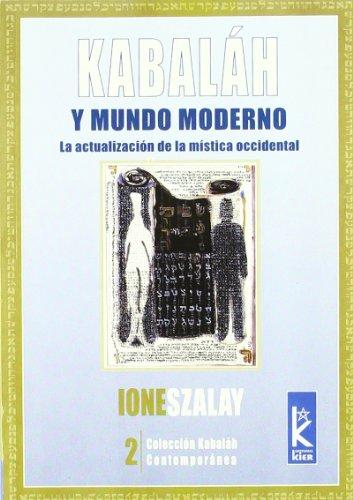 Kabalah Y El Mundo Moderno (Kabalah Contemporanea)