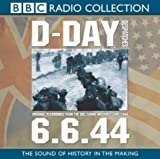 D-Day: Despatches (BBC Radio Collection)