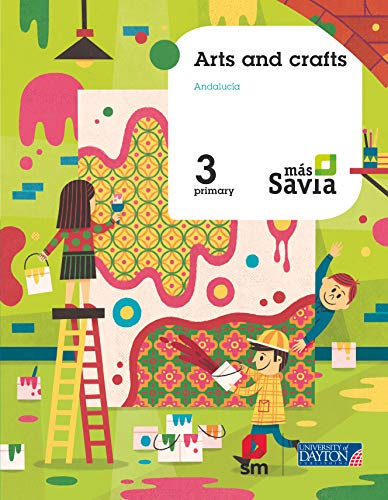 Arts and crafts 3 Primary Mas Savia Andalucía