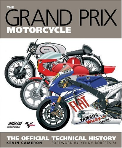 The Grand Prix Motorcycle: The Official History por Kevin Cameron