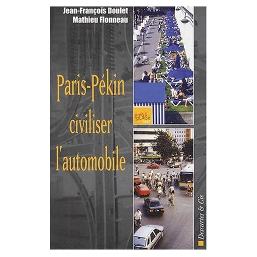 Paris-Pékin : civiliser l'automobile