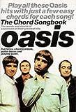 Oasis (Chord Songbook LC): Songbook für Gesang, Klavier