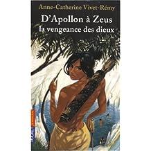 APOLLON A ZEUS VENGEANCE DIEUX