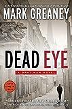 Dead Eye (Gray Man Novels) by Mark Greaney (3-Dec-2013) Paperback