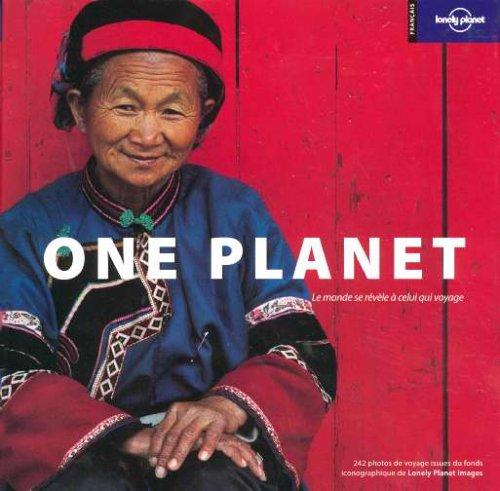 One Planet : Le monde se révèle à celui qui voyage
