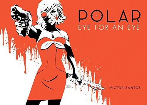 Preisvergleich Produktbild Polar Volume 2 Eye for an Eye