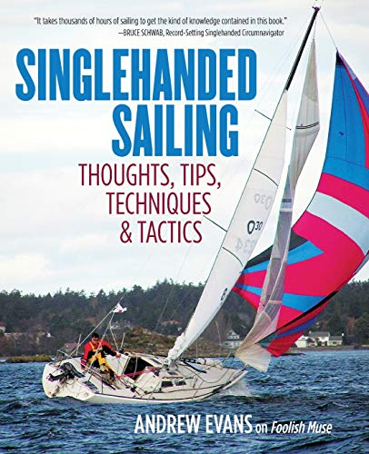 Singlehanded Sailing por Andrew Evans