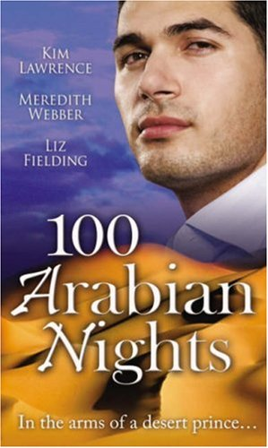 100 Arabian Nights: The Sheikh and the Virgin / The Desert Prince's Convenient Bride / Chosen as the Sheikh's Wife (Mills & Boon Special Releases)