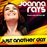 Just Another Day (feat. BM) [French Radio Edit]