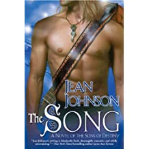 Song, The: A Novel of the Sons of Destiny (Sons of Destiny Novels) by Jean Johnson (9-Oct-2008) Paperback
