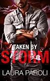 Taken by Storm (Irresistible Bad Boys 2)