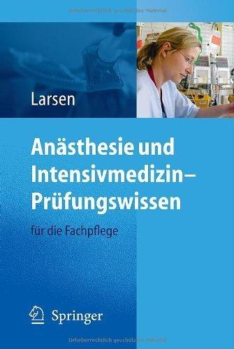 Anästhesie und Intensivmedizin – Prüfungswissen: für die Fachpflege (German Edition)