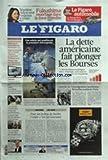 Telecharger Livres FIGARO LE No 20749 du 19 04 2011 LA DETTE AMERICAINE FAIT PLONGER LES BOURSES CES ROBOTS QUI AMELIORENT LA PRECISION CHIRURGICALE CONTROLE DE L IMMIGRATION TUNISIENNE BRUXELLES SOUTIENT PARIS SEGOLENE ROYAL VEUT TOUJOURS Y CROIRE LONGUET VISE PAR LES TALIBANS A KABOUL LA NOUVELLE CONSTITUTION HONGROISE CONTESTEE LIBYE LA COALITION POURRAIT ENVOYER DES COMMANDOS SARKOZY RETOURNE SUR LE TERRAIN DU SOCIAL (PDF,EPUB,MOBI) gratuits en Francaise