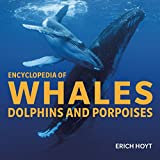 Encyclopedia of Whales, Dolphins and Porpoises - Best Reviews Guide