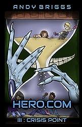 Hero.com 3 : Crisis Point