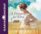 A Promise for Ellie (Daughters of Blessing)