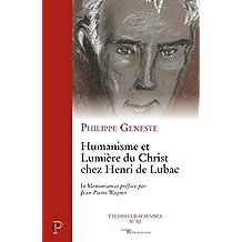 Humanisme et Lumière du Christ chez Henri de Lubac (Cerf Patrimoines) (French Edition)