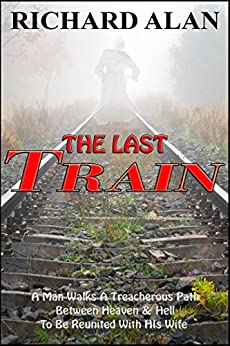 The Last Train by [Alan, Richard]