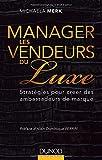 Image de Manager les vendeurs du luxe - Stratégies pour créer des ambassadeurs de marque