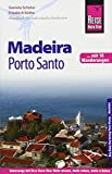 Reise Know-How Reiseführer Madeira und Porto Santo mit 18 Wanderungen