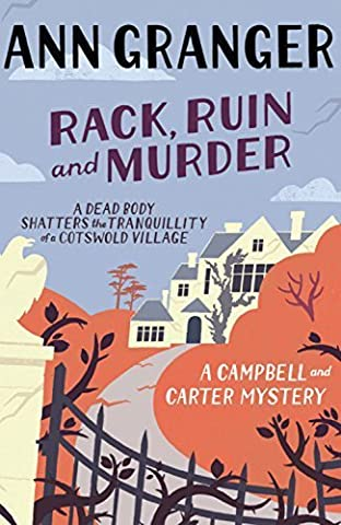 Rack, Ruin and Murder: Campbell & Carter Mystery 2 (Campbell and Carter) by Ann Granger (2011-12-08)