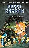 Perry Rhodan, tome 364 : Seul contre la terre par K. H. Scheer