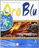 Oro Blu. Con Espansione Online. Per La Scuola Media. Con CD-ROM