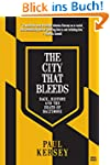 The City that Bleeds: Race, History,...