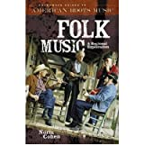 [(Folk Music: A Regional Exploration)] [Author: Norm Cohen] published on (March, 2005)