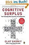 Cognitive Surplus: How Technology Mak...