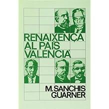 RENAIXENCA AL PAIS VALENCIA (La unitat)