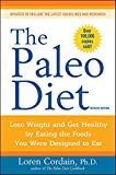 The Paleo Diet: Lose Weight and Get Healthy by Eating the Foods You