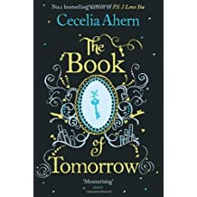 The Book of Tomorrow by Cecelia Ahern (2012-03-01)