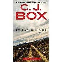 In Plain Sight (A Joe Pickett Novel) by C. J. Box (2016-07-05)