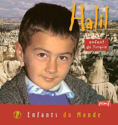 Halil : Enfant de Turquie